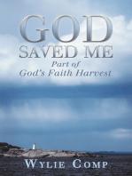 God Saved Me