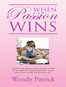 When Passion Wins