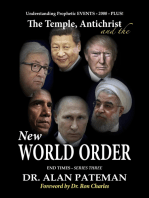 The Temple, Antichrist and the New World Order, Understanding Prophetic Events 2000 Plus! - End Times Series Three