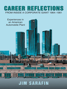 Career Reflections from Inside a Corporate Giant 1964–1981: Experiences in an American Automobile Plant