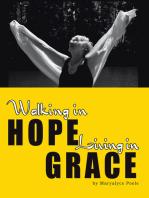 Walking in Hope, Living in Grace