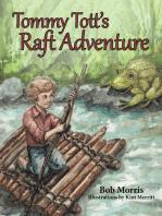 Tommy Tott'S Raft Adventure
