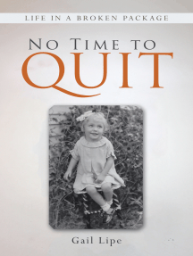 No Time to Quit: Life in a Broken Package
