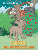 Lexis, the Hiccupping Lion