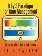8 by 3 Paradigm for Time Management