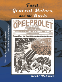 Ford, General Motors, and the Nazis: Marxist Myths About Production, Patriotism, and Philosophies