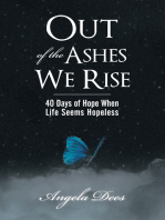 Out of the Ashes We Rise