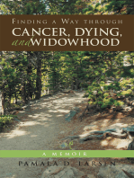 Finding a Way Through Cancer, Dying, and Widowhood