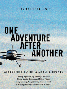 One Adventure After Another: Adventures Flying a Small Airplane