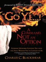 """Go Ye...!"" a Command, Not an Option"