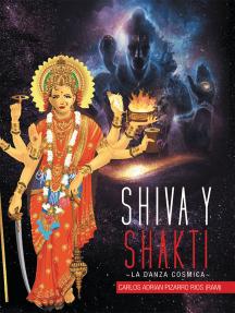 Shiva Y Shakti: La Danza Cosmica