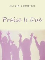 Praise Is Due