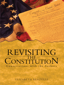 Revisiting the Constitution: Conversations with the Authors