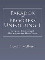 Paradox of Progress Unfolding 1