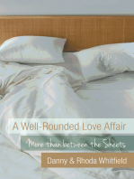 A Well-Rounded Love Affair