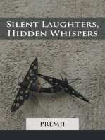Silent Laughters, Hidden Whispers