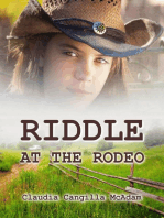 Riddle at the Rodeo