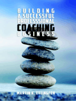 Building a Successful Professional Coaching Business-Including a 90 Day Jumpstart Plan