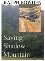 Saving Shadow Mountain