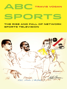 ABC Sports: The Rise and Fall of Network Sports Television