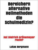 Bereichern alternative Heilmethoden die Schulmedizin?