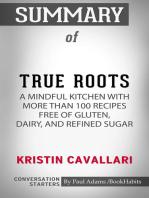 Summary of True Roots