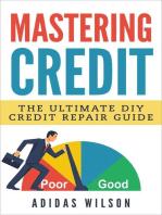 Mastering Credit - The Ultimate DIY Credit Repair Guide