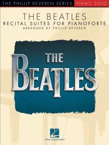 The Beatles: Recital Suites for Pianoforte