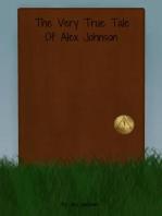 The Very True Tale of Alex Johnson