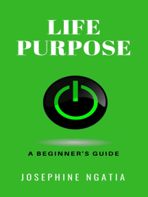 Life Purpose: A Beginner's Guide