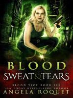 Blood, Sweat, and Tears