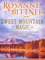 Sweet Mountain Magic