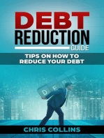 Debt Reduction Guide.Tips on How to Reduce your Debt.