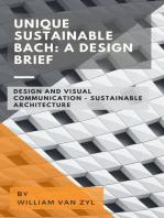 Unique Sustainable Bach: A Design Brief