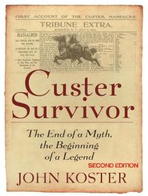 Custer Survivor Second Edition