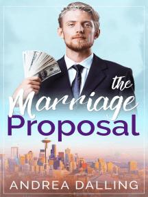 The Marriage Proposal: Poor Little Billionaires, #1