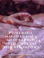 Powerful Mindfulness Meditation with Crystal for Beginners Utilize Power of Gems in Healing, Relaxation, Release Stress, Enhance Energy