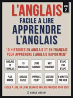 L'Anglais facile a lire - Apprendre l'anglais (Vol 2)
