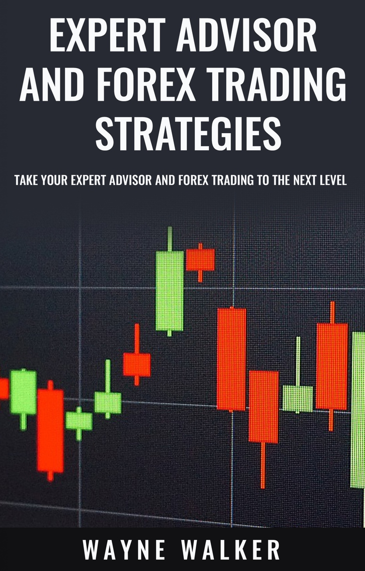 Expert Advisor and Forex Trading Strategies by Wayne ...