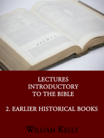 Lectures Introductory to the Bible 2. Earlier Historical