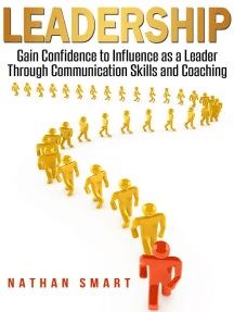 Leadership Gain Confidence to Influence as a Leader Through Communication Skills and Coaching