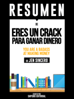 Eres Un Crack Para Ganar Dinero (You Are A Badass At Making Money) – Resumen Del Libro De Jen Sincero