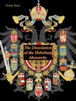The Dissolution of the Habsburg Monarchy