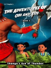 Shango's Axe of Thunder: The Adventures of Obi and Titi, #5