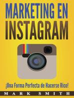 Marketing en Instagram (Libro en Español/Instagram Marketing Book Spanish Version): ¡Una Forma Perfecta de Hacerse Rico!