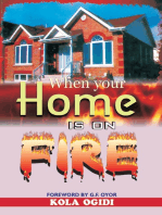 When Your Home Is on Fire