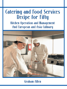 Catering and Food Services Recipe for Fifty: Kitchen Operation and Management and European and Asia Culinary