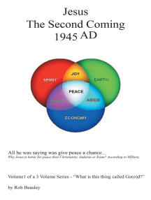 Jesus the Second Coming 1945Ad: All He Was Saying Was Give Peace a Chance.