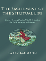 The Excitement of the Spiritual Life