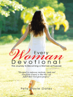 Every Woman Devotional: The Journey to Becoming a Woman of Purpose